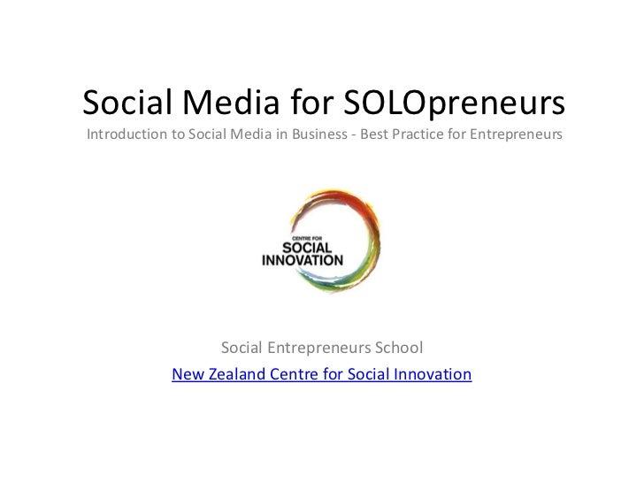 Social Media for SOLOpreneursIntroduction to Social Media in Business - Best Practice for Entrepreneurs                  S...