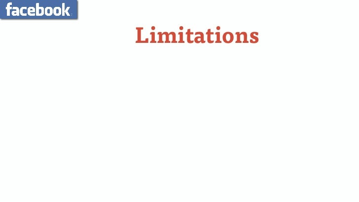 Limitations• Facilitating Relationships• Individual Analytics• Top Down Control• Relevancy