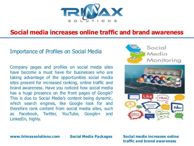 Social media increases online traffic and brand awarenessImportance of Profiles on Social MediaCompany pages and profiles ...
