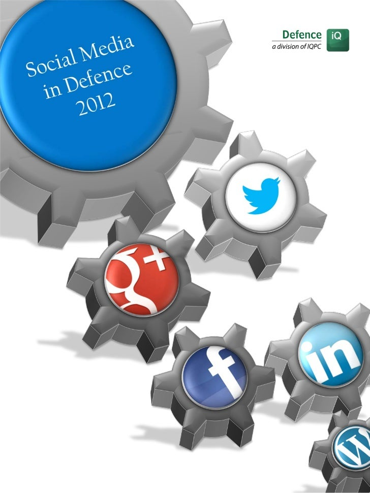 Defence IQ's Social media in Defence Report 2012