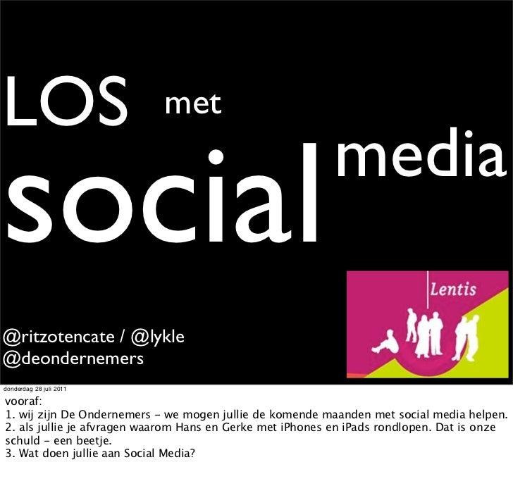 LOS                         metsocial                                                    media@ritzotencate / @lykle@deond...