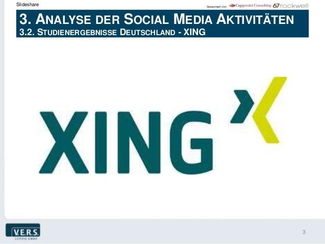 Slideshare                                   Gesponsert von: 3. ANALYSE DER SOCIAL MEDIA AKTIVITÄTEN 3.2. STUDIENERGEBNISS...