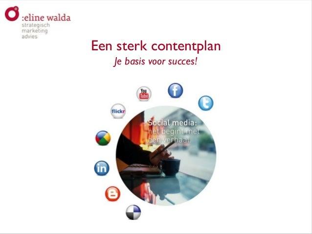 Aan de slag met social media!Een sterk contentplanJe basis voor succes!