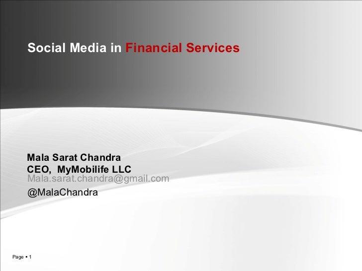 [email_address] @MalaChandra Social Media in  Financial Services Mala Sarat Chandra CEO,  MyMobilife LLC