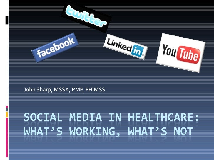 Social media in health care: What's Working, What's Not
