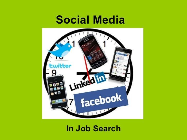 Social Media In Job Search 2010 © Career Sherpa www.careersherpa.net  @careersherpa