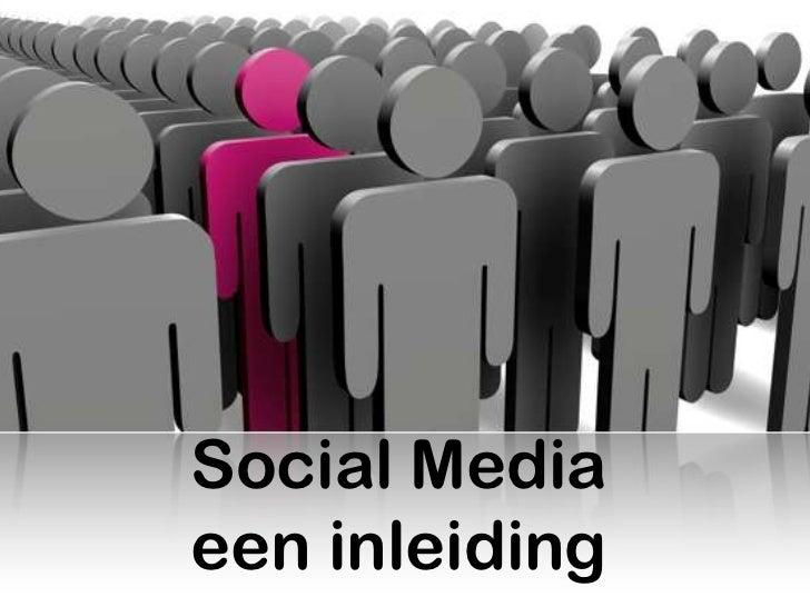 Social Mediaeen inleiding