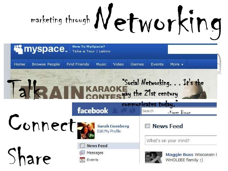 """Networking<br />marketing through<br />Talk<br />Connect<br />Share<br />""""Social Networking. . .It's the way the 21st cen..."""