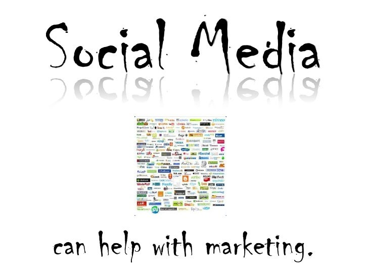 Social Media<br />can help with marketing.<br />