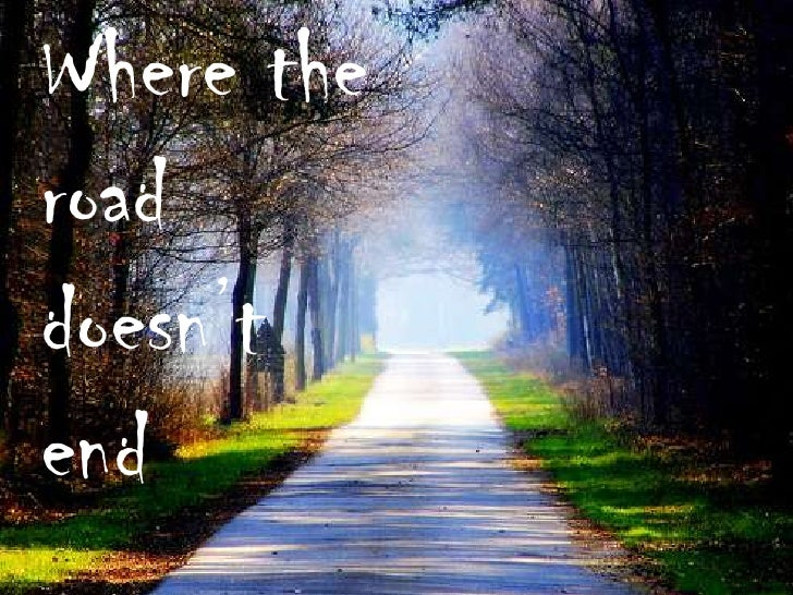 Where the road doesn't end<br />