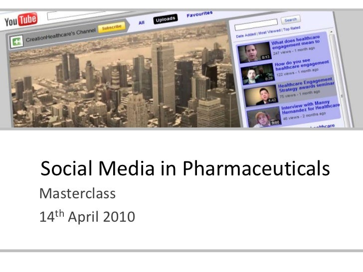 Social Media in Pharmaceuticals<br />Masterclass<br />14th April 2010<br />