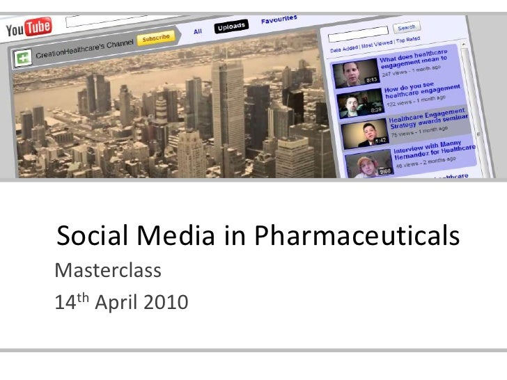 Social Media in Pharmaceuticals Masterclass 14th April 2010