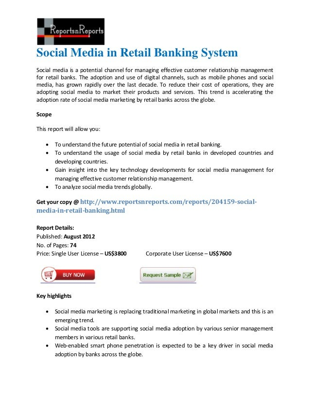 Social Media in Retail Banking SystemSocial media is a potential channel for managing effective customer relationship mana...