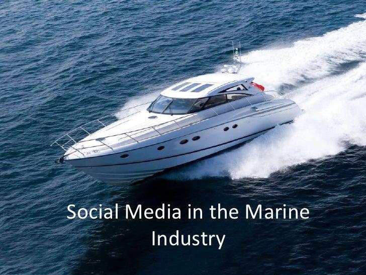 Social Media in the Marine         Industry