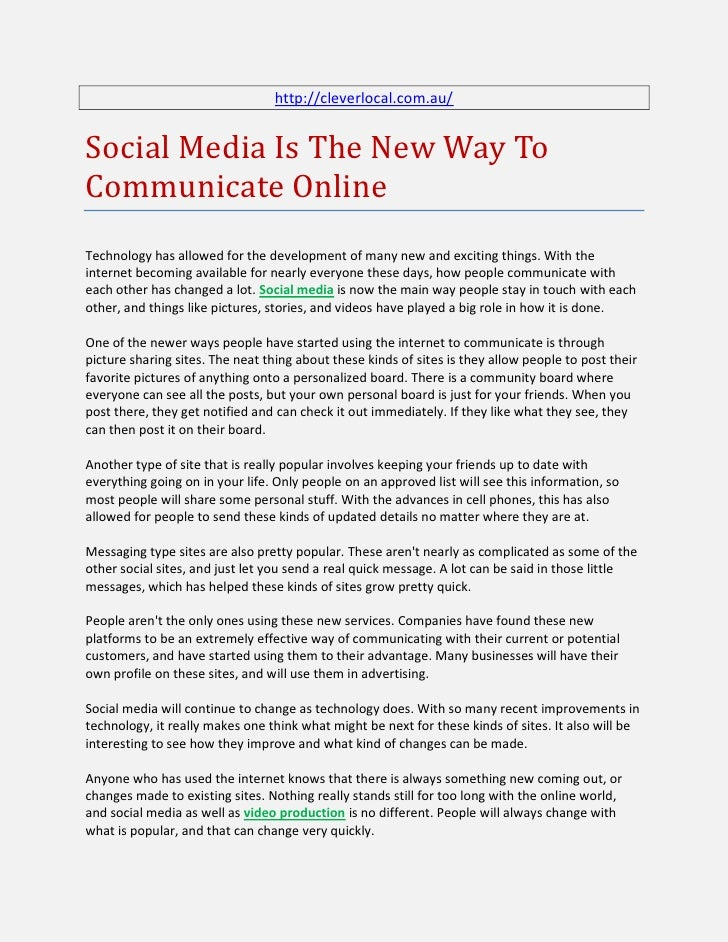 http://cleverlocal.com.au/Social Media Is The New Way ToCommunicate OnlineTechnology has allowed for the development of ma...