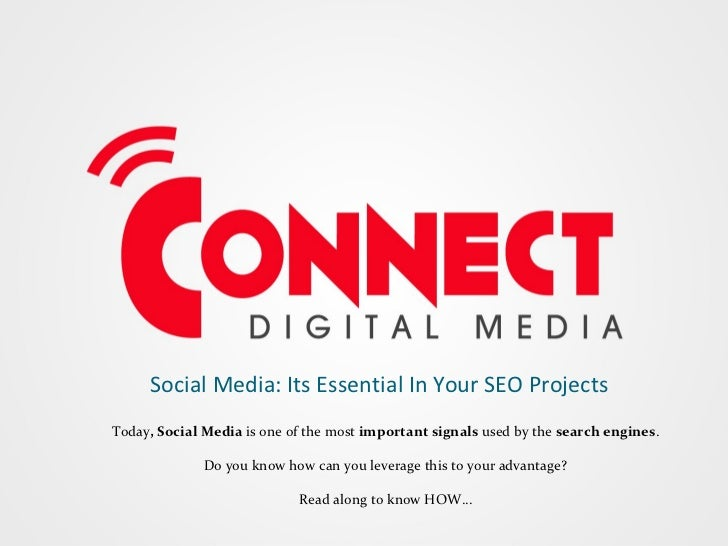 Social Media: Its Essential In Your SEO Projects Today , Social Media  is one of the most  important signals  used by the ...