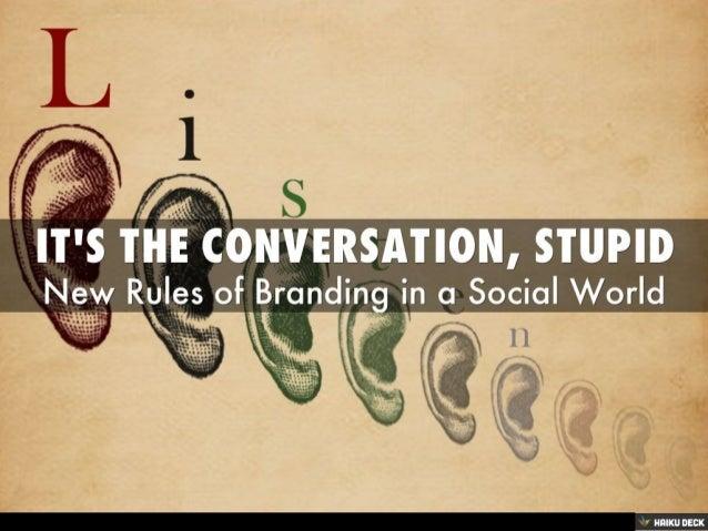 Social Media: It's The conversation, stupid