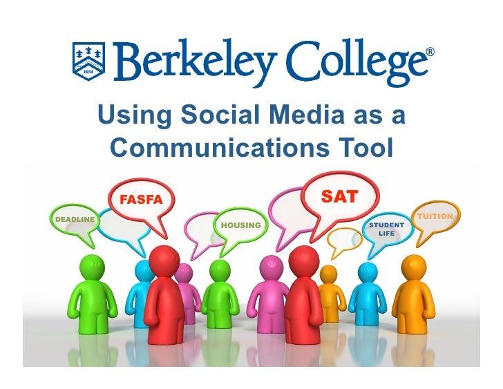 Using Social Media as a             Communications Tool             FASFA             SAT DEADLINE                        ...