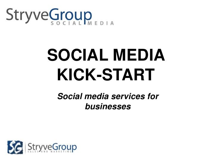 SOCIAL MEDIA KICK-START<br />Social media services for businesses <br />