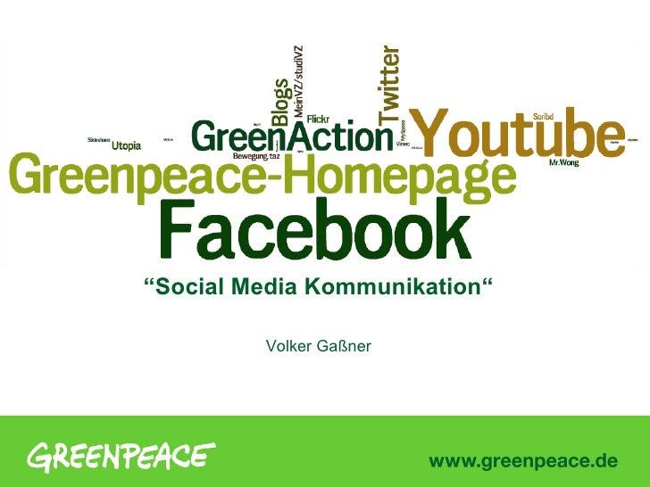 """""""Social Media Kommunikation""""         Volker Gaßner"""