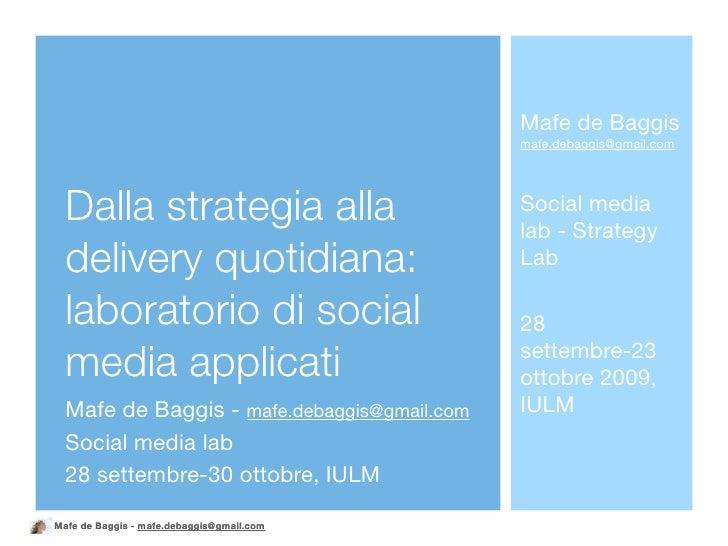 Mafe de Baggis                                              mafe.debaggis@gmail.com       Dalla strategia alla            ...