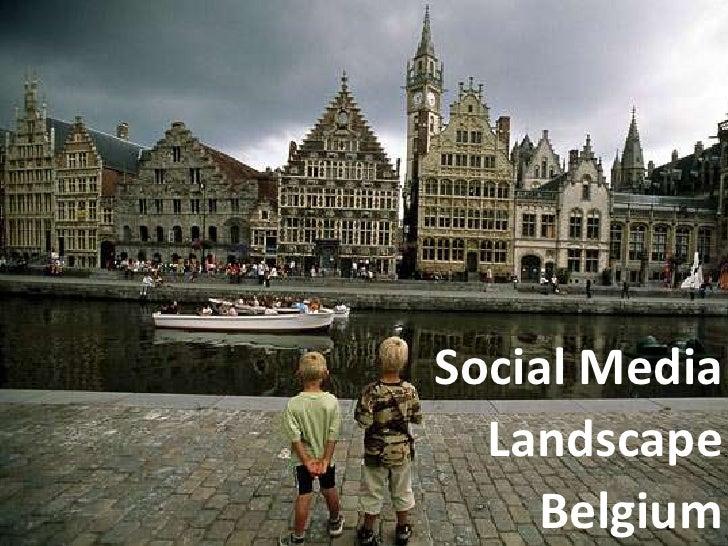 Social Media <br />Landscape <br />Belgium<br />