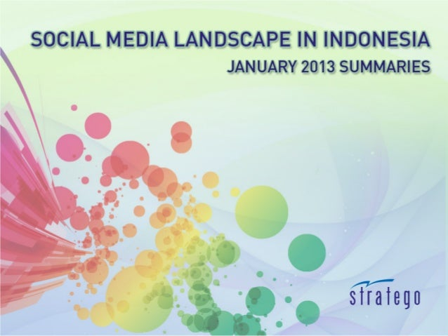 Beginning Year 2013The first edition of recapping on what happens in Indonesia's social media sphere in 2013.   Most campa...
