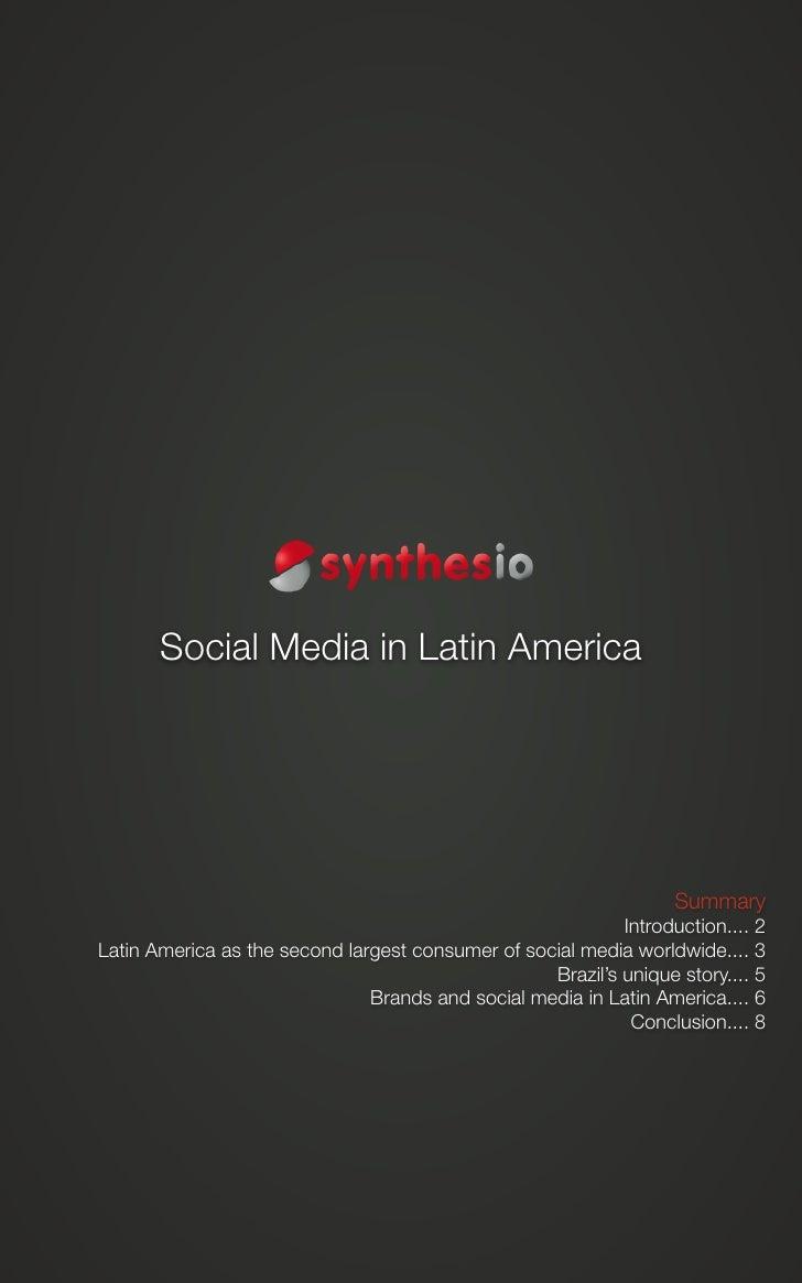 Social Media in Latin America                        Social Media in Latin America                                        ...