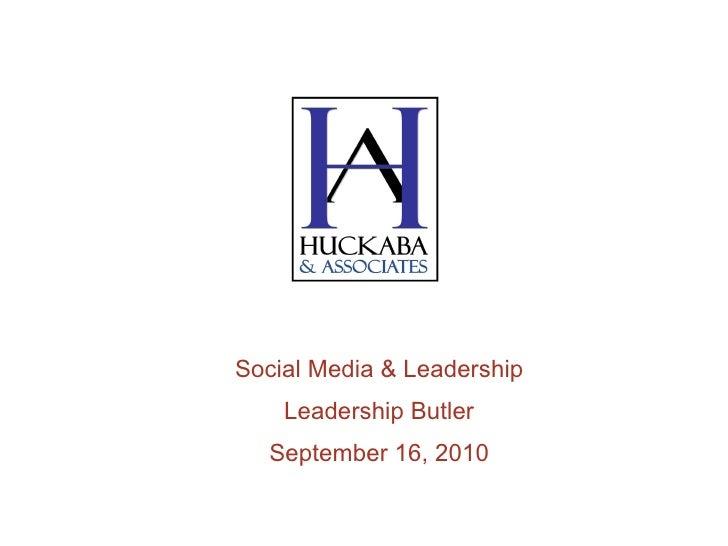 Social Media & Leadership Leadership Butler September 16, 2010