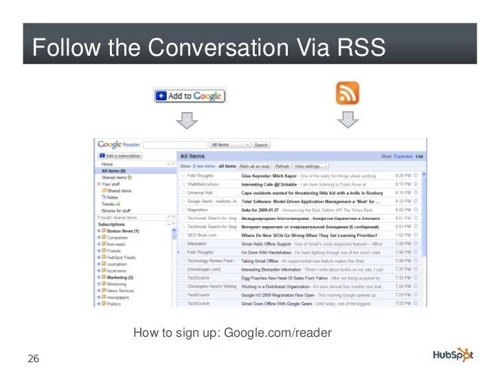Follow the Conversation Via RSS             How to sign up: Google.com/reader  26