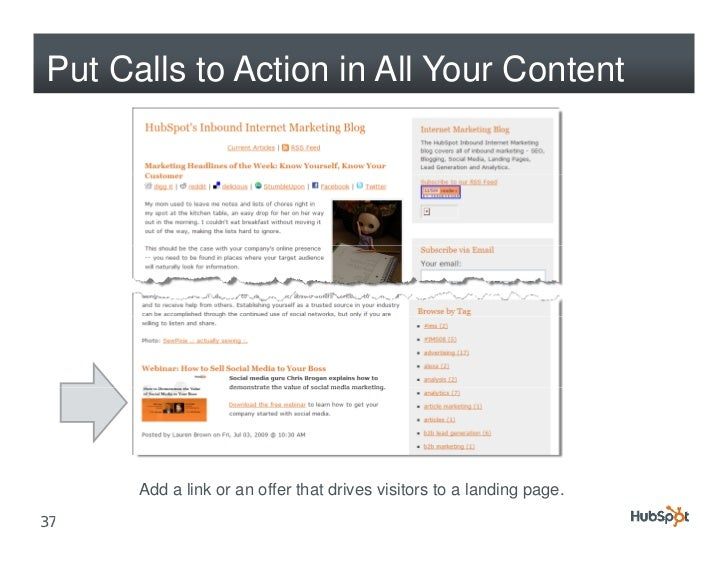 Put Calls to Action in All Your Content           Add a link or an offer that drives visitors to a landing page. 37