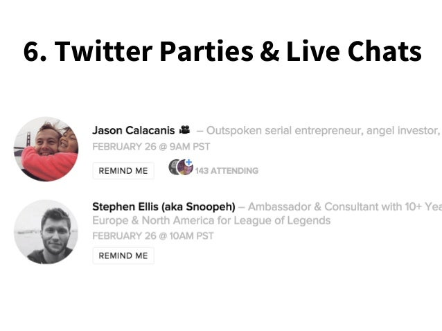 6. Twitter Parties & Live Chats