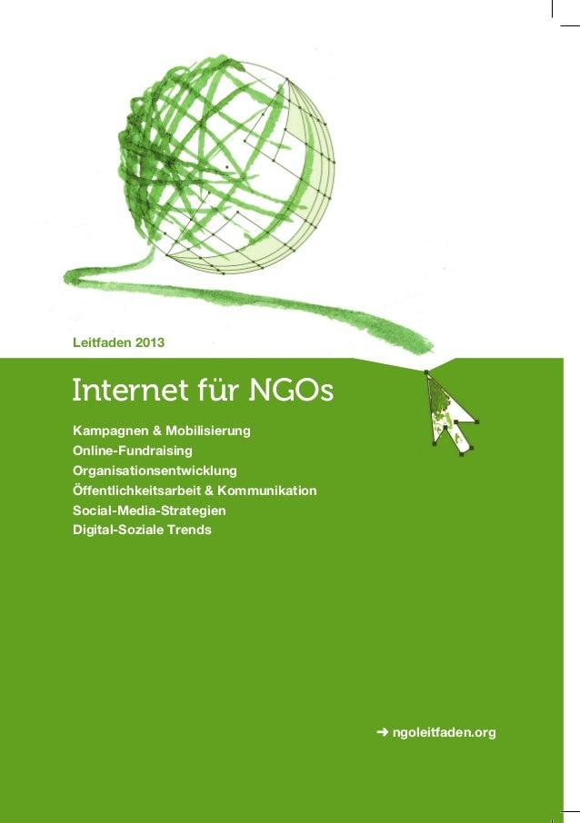 Leitfaden 2013Internet für NGOsKampagnen & MobilisierungOnline-FundraisingOrganisationsentwicklungÖffentlichkeitsarbeit & ...