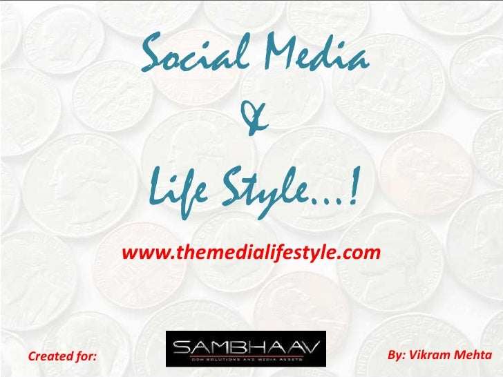 Social Media & Life Style