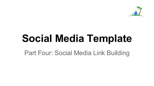 Social Media Template Part Four: Social Media Link Building