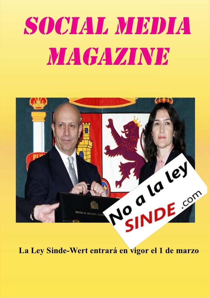 SOCIAL MEDIA   MAGAZINELa Ley Sinde-Wert entrará en vigor el 1 de marzo