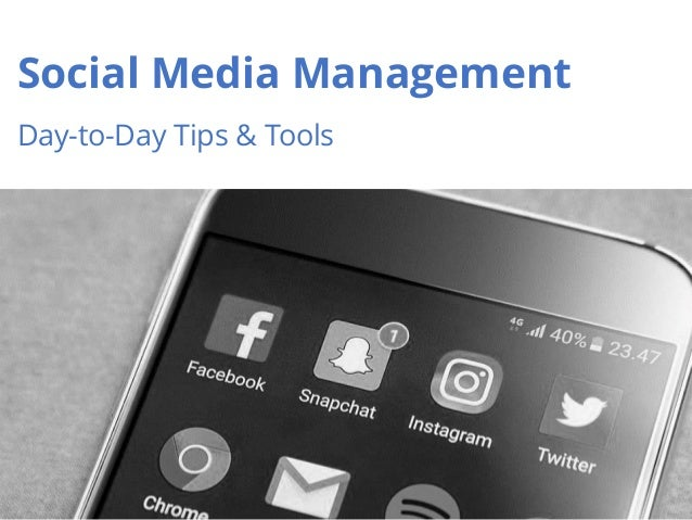 1 Social Media Management Day-to-Day Tips & Tools