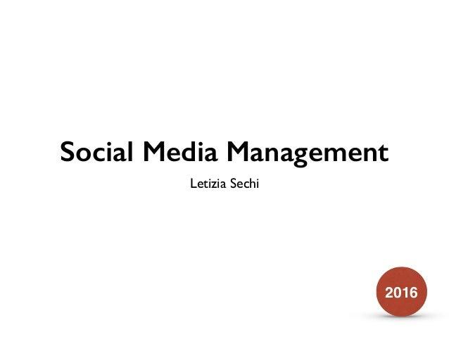 Social Media Management Letizia Sechi 2016