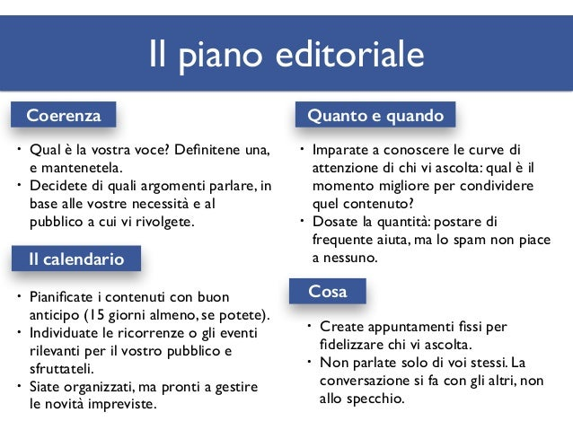 Fate i compiti! • Individuate 4 temi per il vostro piano editoriale. • Individuate 2 ricorrenze o eventi rilevanti per il ...