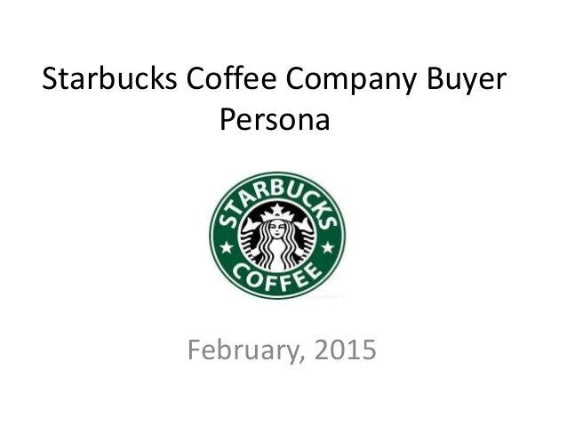 Sample Business Buyer Persona for Starbucks