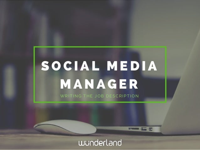 Social Media Manager Writing The Job Description