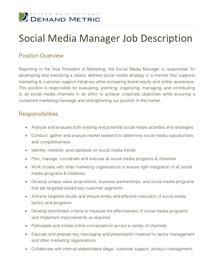 Social Media Manager Job DescriptionPosition OverviewReporting To The Vice President Of Marketing
