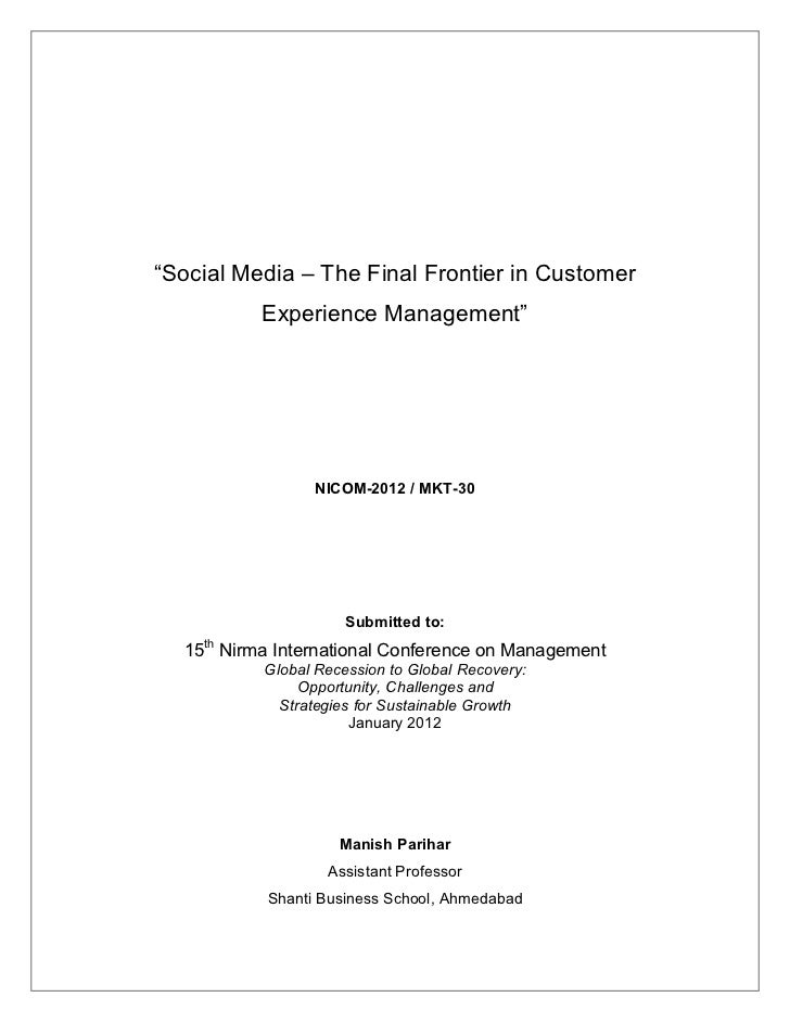 "research paper on social media ""social media the final frontier in customer experience management"""