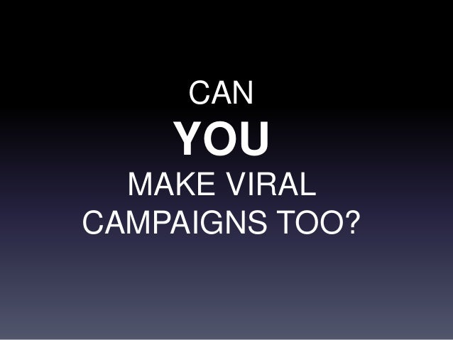 EVERY CAMPAIGN SHOULD BENEFIT YOUR BRAND