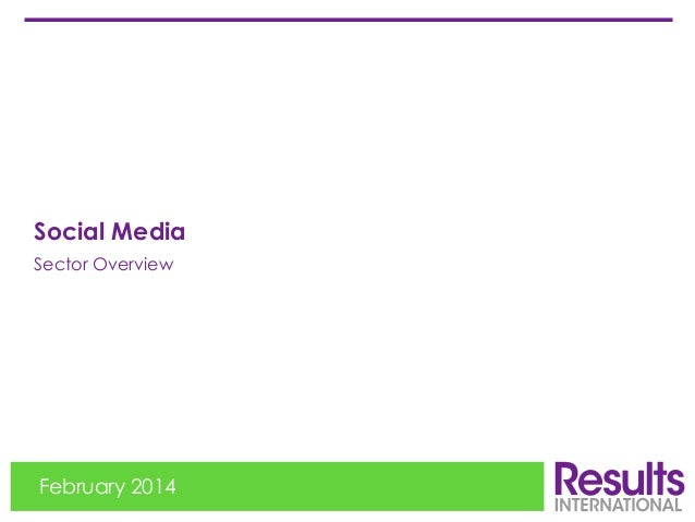 Social Media Sector Overview  February 2014