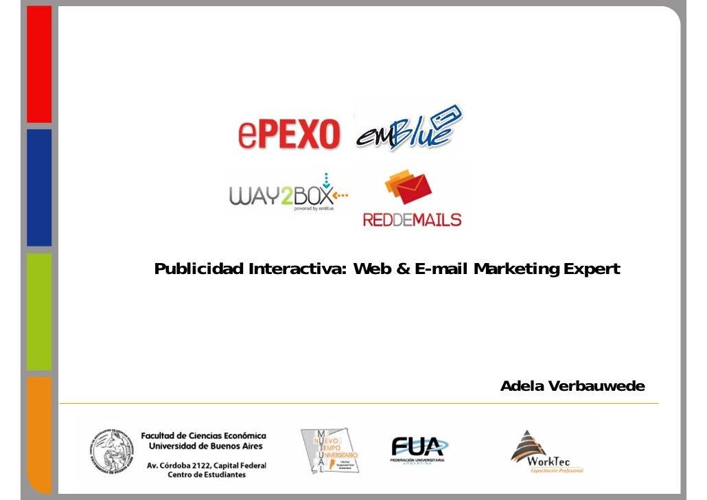 Publicidad Interactiva: Web & E-mail Marketing Expert                                            Adela Verbauwede