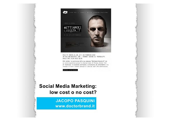 Social Media Marketing:     low cost o no cost?       JACOPO PASQUINI       www.doctorbrand.it
