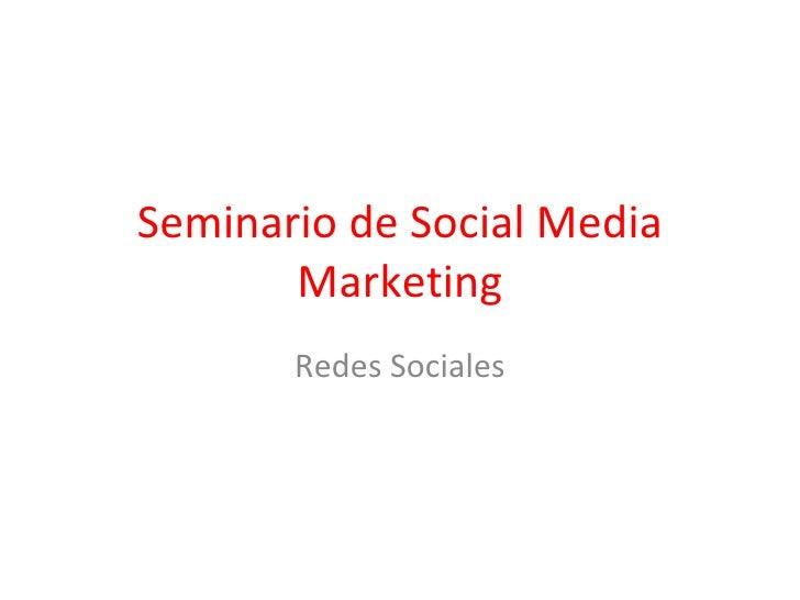 Seminario de Social Media Marketing Redes Sociales