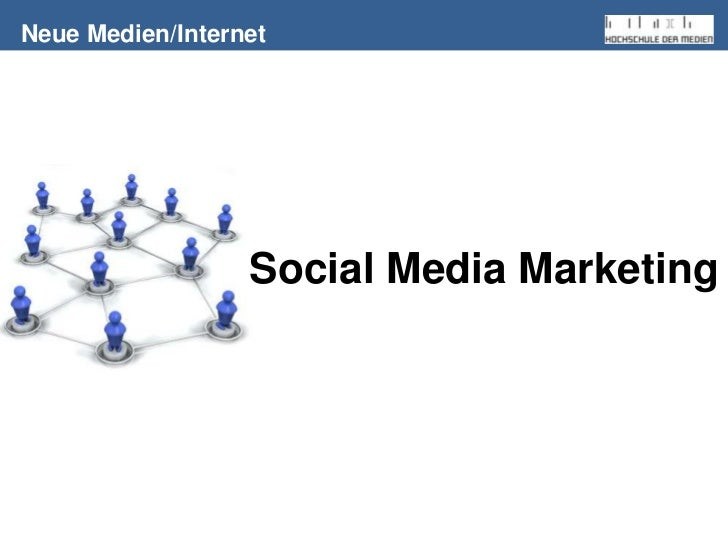 Neue Medien/Internet<br />Social Media Marketing<br />