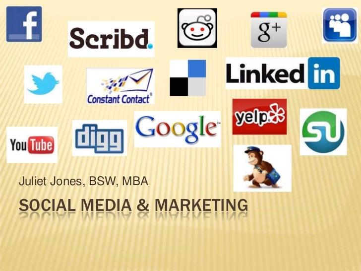 Juliet Jones, BSW, MBASOCIAL MEDIA & MARKETING